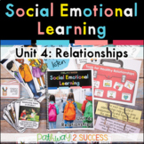 Relationship Skills Social Emotional Learning Unit - Dista