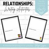 Relationships: Writing Activities | Maya Saggar