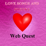 Relationships in Poetry: A Web Quest of Love Songs and Lov