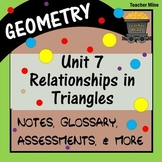 Relationships in Triangles (Geometry - Unit 7)