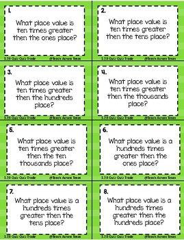 Relationships in the Place Value System Quiz Quiz Trade Brain Break Cards 3.2B