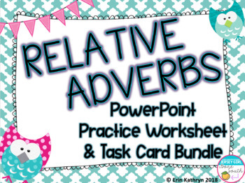 Relative Adverbs Bundle