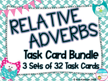 Relative Adverbs Task Card Bundle - 3 Sets of 32 Task Cards - Common Core
