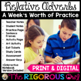 Relative Adverbs Lesson with a Week's Worth of Practice!