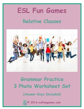 Relative Clauses 3 Photo Worksheet Set