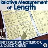 Relative Length Measurements Interactive Notebook & Quick Check TEKS 4.8A