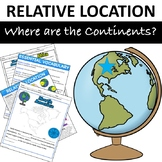 "Relative Location ""Where are the Continents?"""