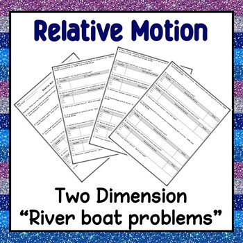 Relative Motion Worksheet (Motion in Two Dimensions)
