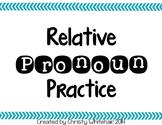 Relative Pronoun Practice