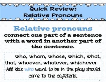 Relative Pronoun Scoot L.4.1.a