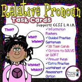 Relative Pronoun Task Cards {CCSS L.4.1.A}