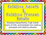 Relative Pronoun and Relative Adverb Bundle