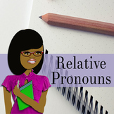 Relative Pronouns Video: Distance Learning