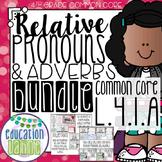 Relative Pronouns & Adverbs Bundle
