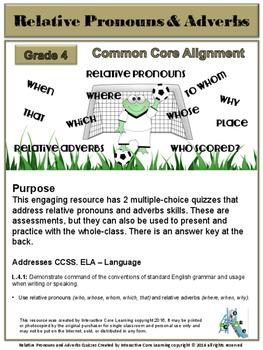 Relative Pronouns & Adverbs Quizzes - Common Core