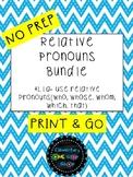 NO PREP Print & Go Relative Pronouns Bundle