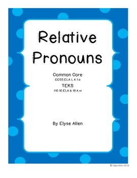Relative Pronouns, Common Core Aligned With Task Cards