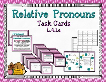 Relative Pronouns L.4.1.a Task Cards