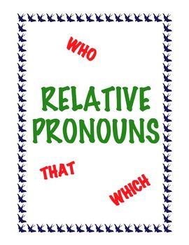 Relative Pronouns Lesson Who, That, and Which: FREE
