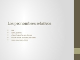 Relative Pronouns / Los pronombres relativos