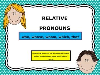 Relative Pronouns Power Point Activity
