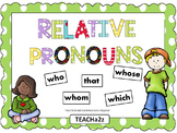 Relative Pronouns Powerpoint and More!!!! 4th Grade Common Core Standard
