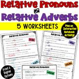 Relative Pronouns & Relative Adverbs: 5 Worksheets