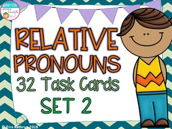 Relative Pronouns Task Cards (32) - Set 2 Common Core