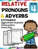 Relative Pronouns and Adverbs L.4.1.A