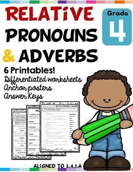 Relative Pronouns and Adverbs L.4.1.A