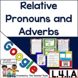 Relative Pronouns and Adverbs Interactive Notebook Google Drive Activities