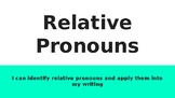 Relative Pronouns and Relative Adverbs