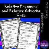 Relative Pronouns and Relative Adverbs Quiz
