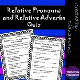 Relative Pronouns and Relative Adverbs Quiz