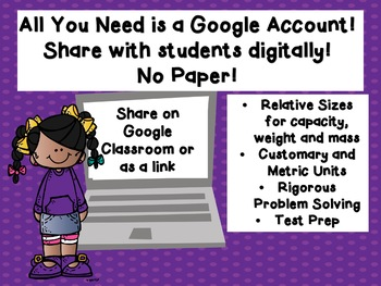 Relative Size with Weight and Capacity Google Ready! TEKS 3.7D 3.7E