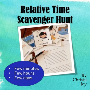 Relative Time Scavenger Hunt and Flash Cards for Special Education