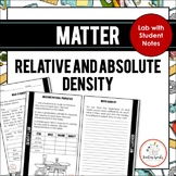 Matter: Relative and Absolute Density Lab and Student Pages/Booklet