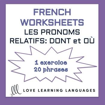 Relative pronouns - DONT et OÙ - French grammar worksheet