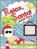 Relax, Santa! Scoot Pack *common core aligned*