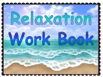 Relaxation and Mindfulness Workbook