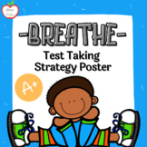 """Breathe"" Test Taking Strategy Poster"