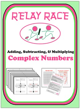 Relay Race - Complex Numbers (Addition, Subtraction, & Mul