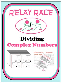 Relay Race - Dividing Complex Numbers