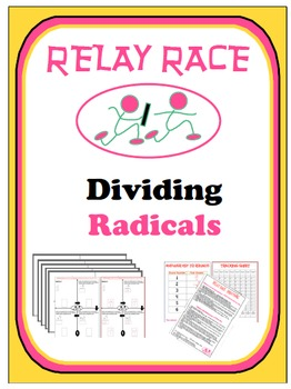Relay Race - Dividing Radicals