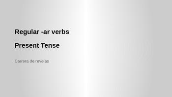 Relay Race Regular -ar Verbs Present Tense Spanish