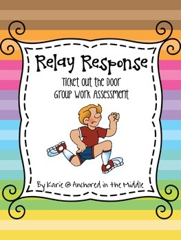 Relay Response Group Work Assessment