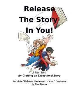 Release the Story in You! Mini Unit