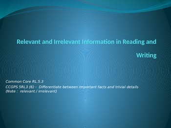 Relevant and Irrelevant information in reading and writing