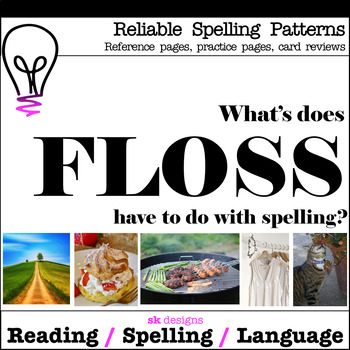 Reliable Spellings FLOSS Practice Review Reference Printables Bonus Flash Cards!