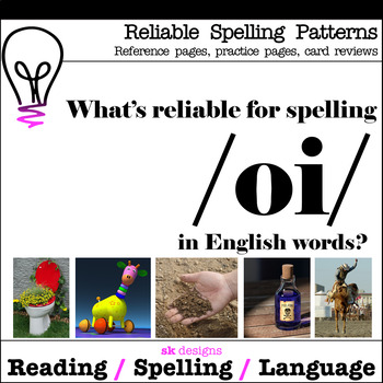 Reliable Spellings /oi/ Practice Review Reference Printables Bonus Flash Cards!